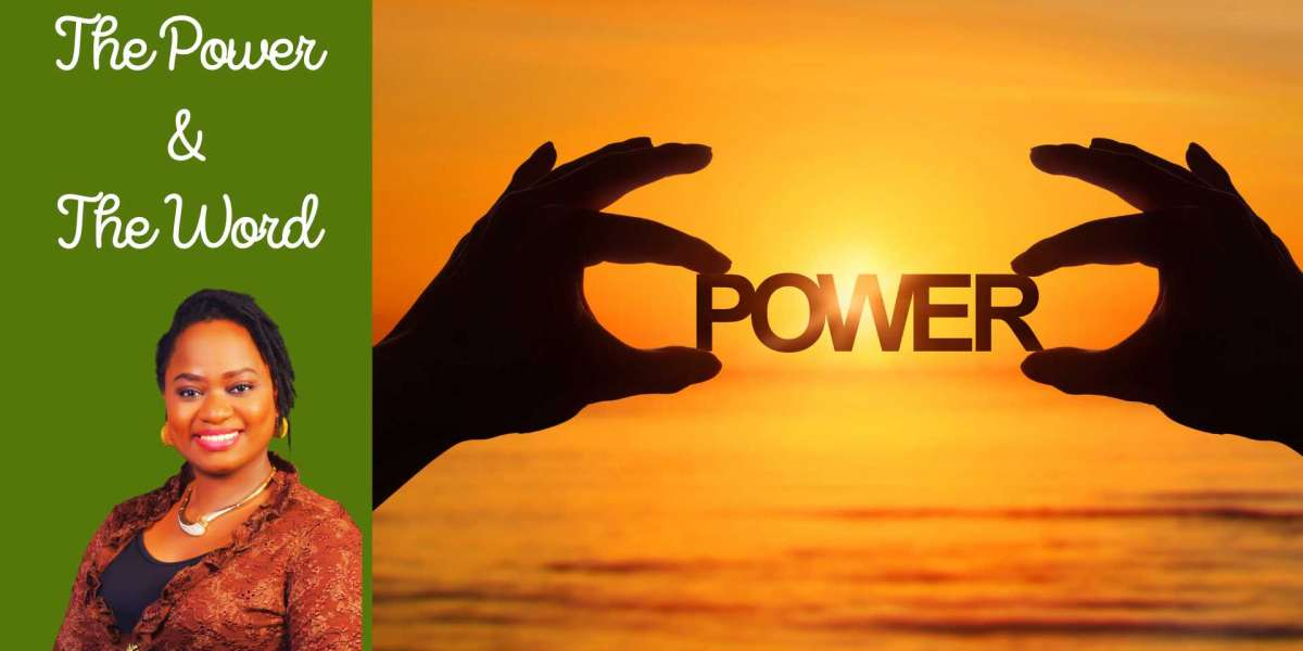 The Power and the Word
